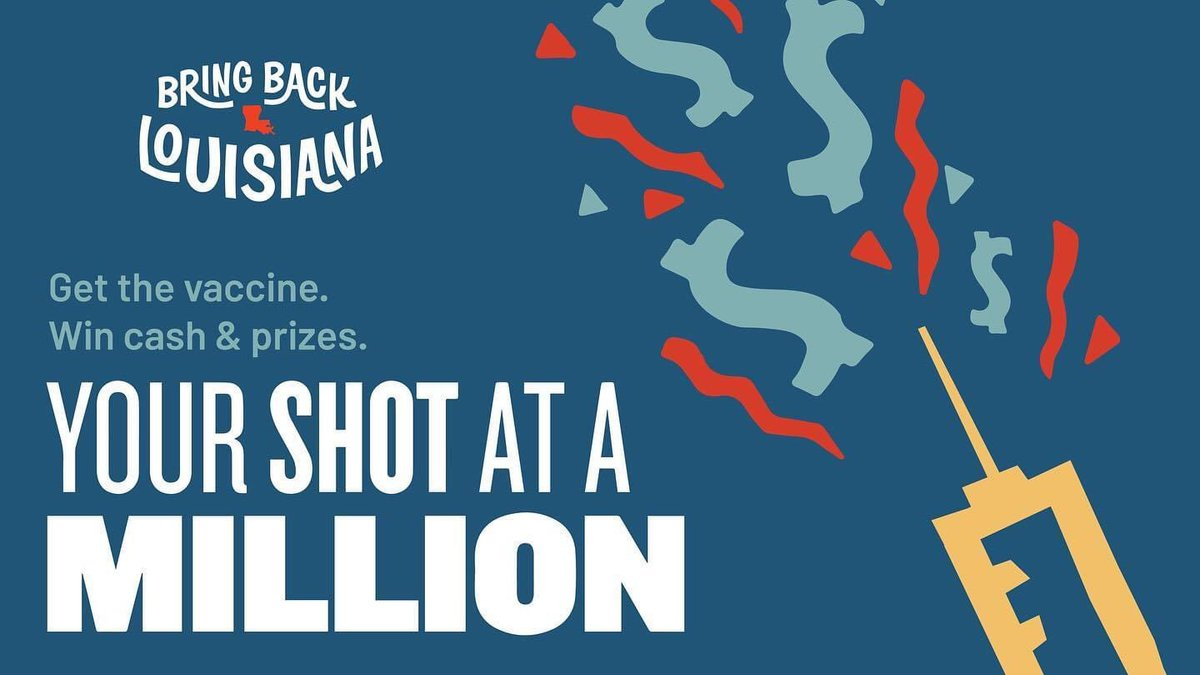 The Bring Back Louisiana initiative that will ultimately reward up to 14 vaccine recipients...