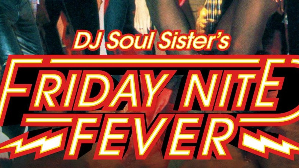 DJ Soul Sister's Friday Nite Fever will require proof of vaccination.