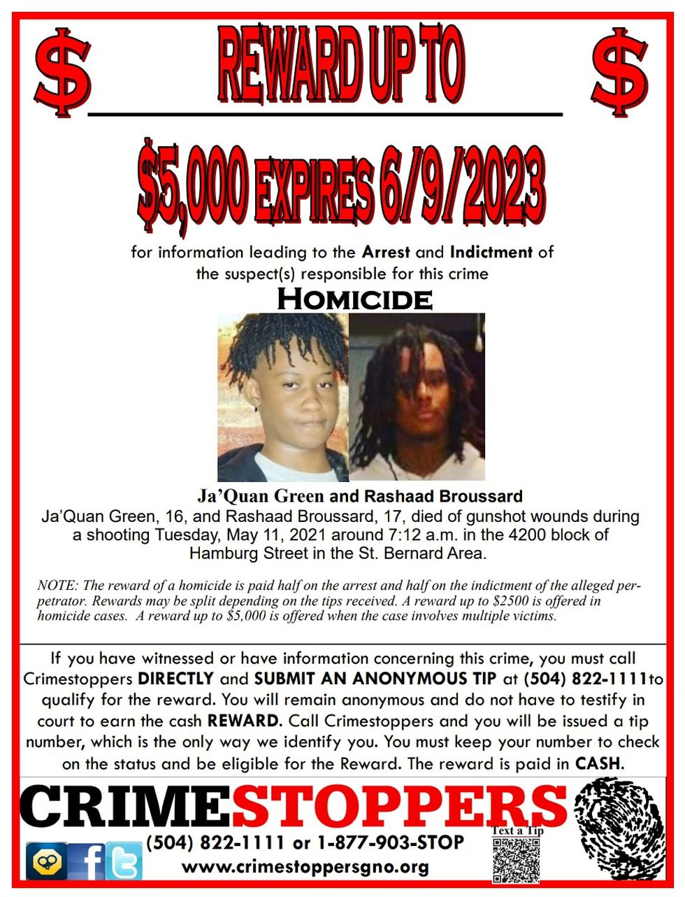 A $5,000 reward has been offered for information leading to the arrest of the suspect(s)...