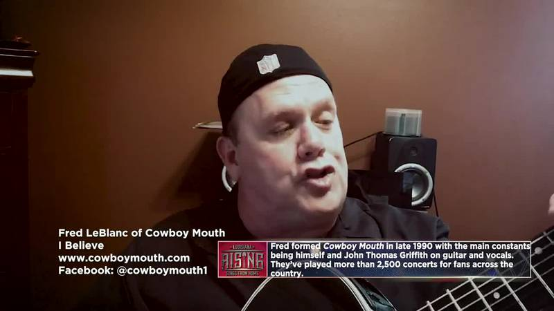 Fred LeBlanc of Cowboy Mouth - I Believe