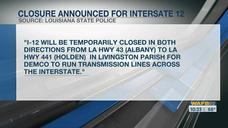 Portion of I-12 to be closed Sunday